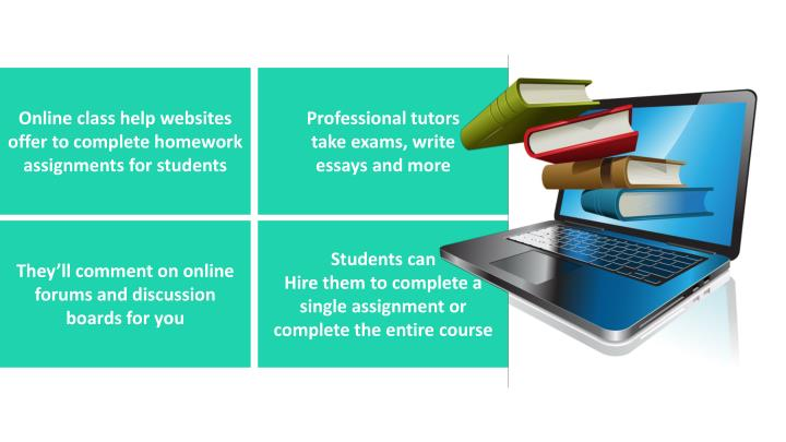 Online class help websites offer to complete homework assignments for
