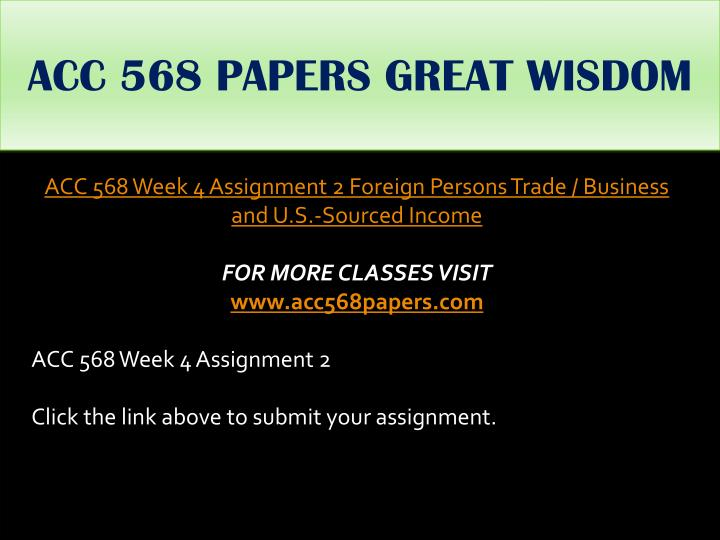 ACC 568 PAPERS GREAT WISDOM