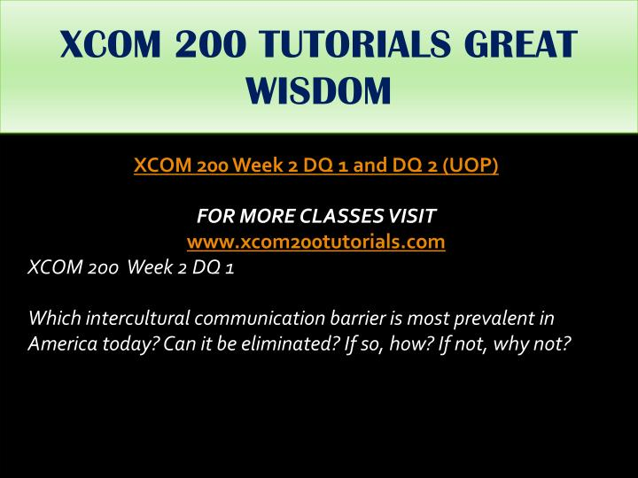 XCOM 200 TUTORIALS GREAT WISDOM