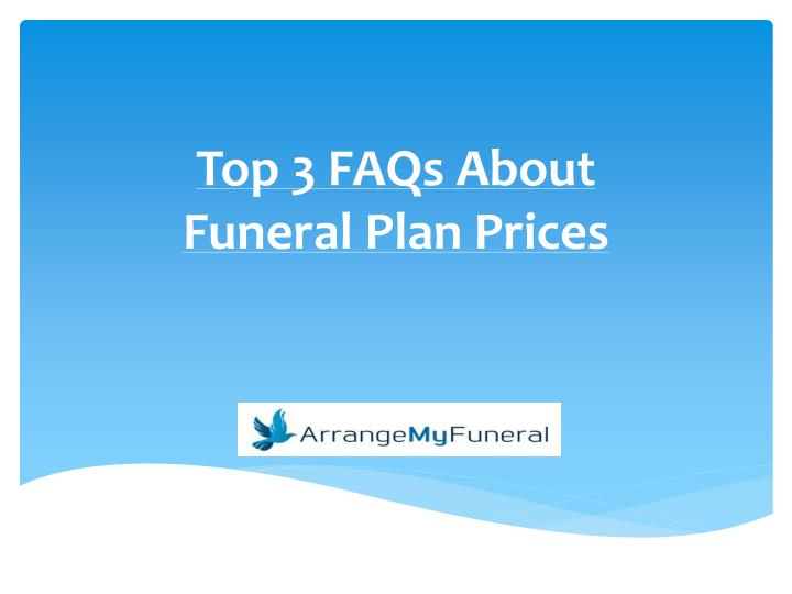 Top 3 faqs about funeral plan prices