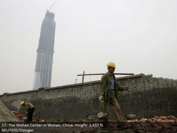 17: The Wuhan Center in Wuhan, China. Stature: 1,437 ft.  REUTERS/Stringer