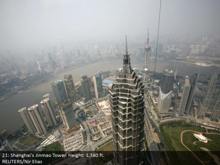 21: Shanghai's Jinmao Tower. Stature: 1,380 ft.  REUTERS/Nir Elias