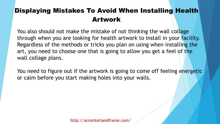Displaying Mistakes To Avoid When Installing Health Artwork