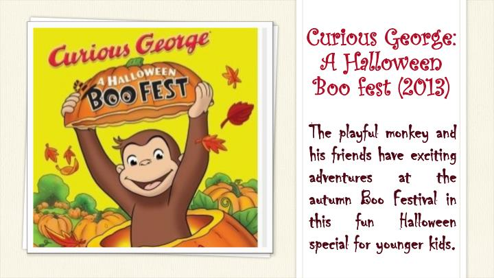 Curious George: A Halloween Boo fest(2013