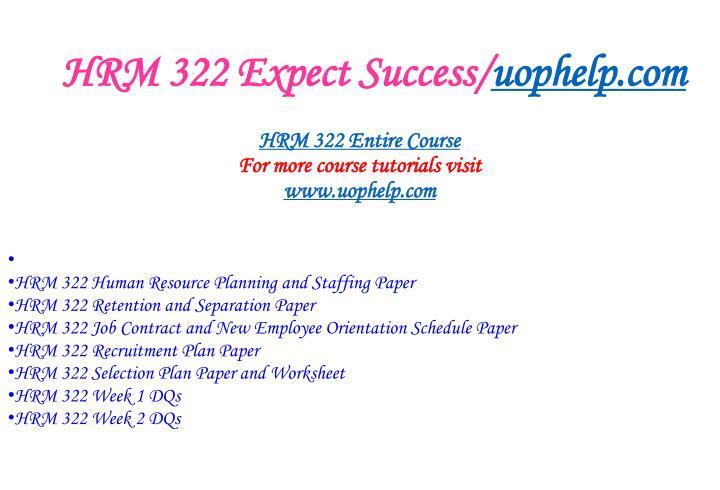 Hrm 322 expect success uophelp com1