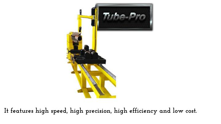 It features high speed, high precision, high efficiency and low cost.