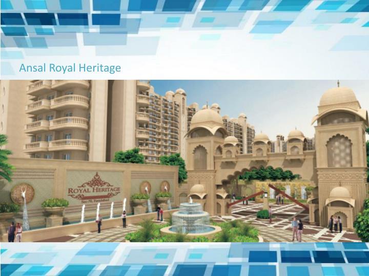 Ansal Royal Heritage