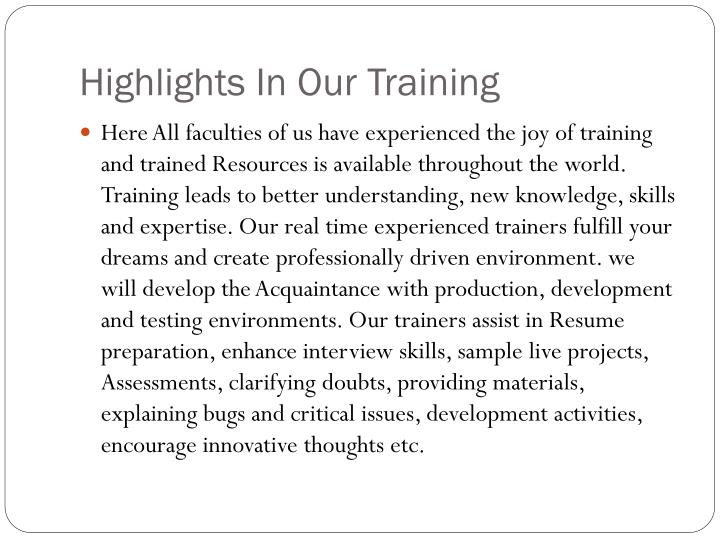 Highlights in our training