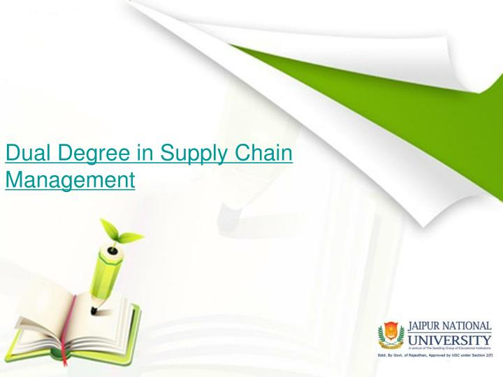 Dual degree in supply chain management