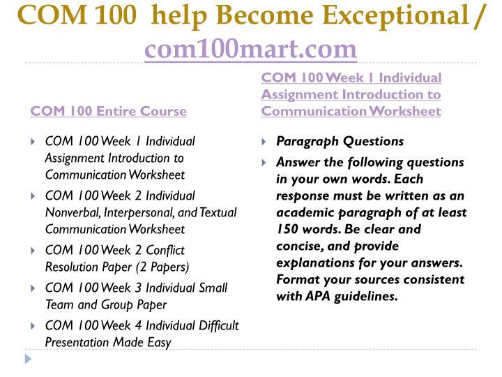 Com 100 help become exceptional com100mart com1