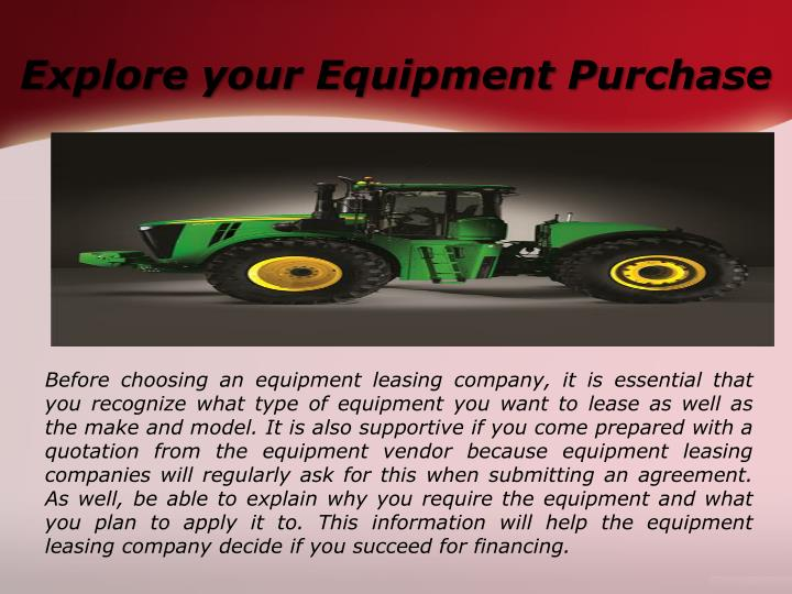 Explore your equipment purchase
