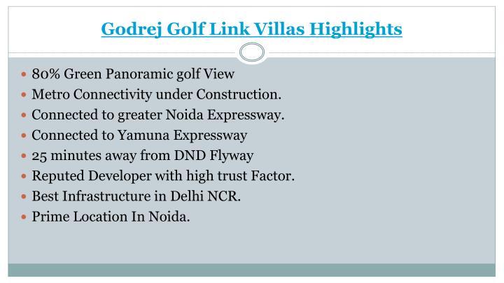 Godrej Golf Link Villas Highlights