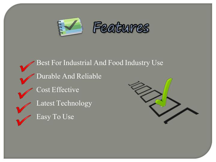 Best For Industrial And Food Industry Use