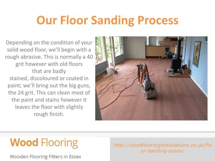 Our floor sanding process