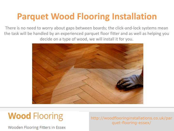 Parquet wood flooring installation