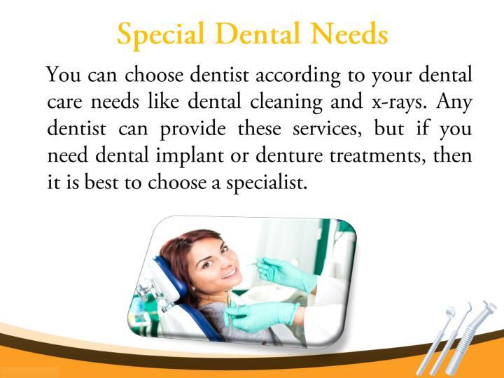 Special Dental Needs