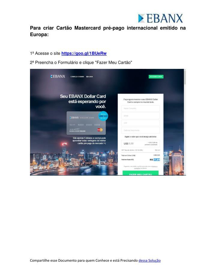 Para criar Cartão Mastercard pré-pago internacional emitido na