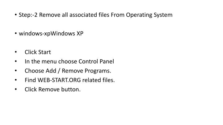 Step:-2 Remove all associated files From Operating System