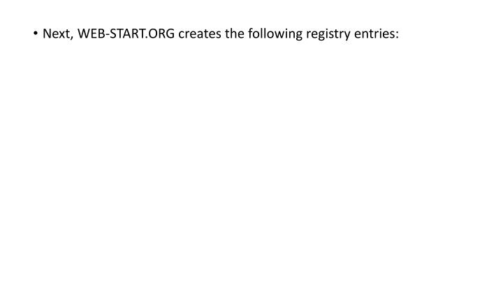 Next, WEB-START.ORG creates the following registry entries: