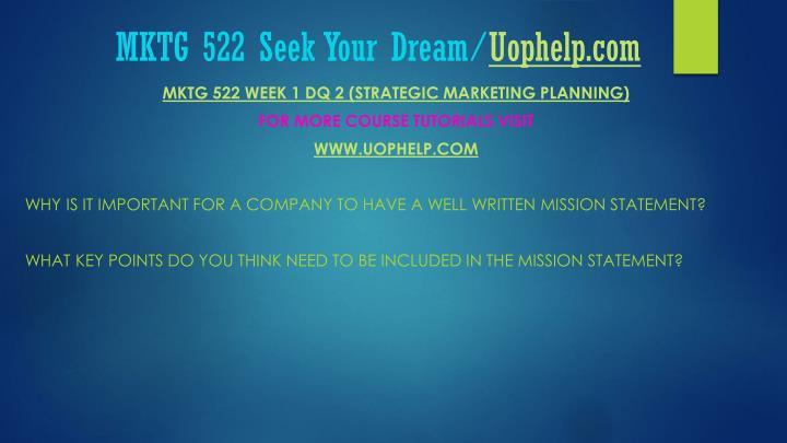 Mktg 522 seek your dream uophelp com2