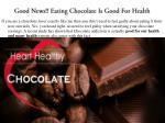 good news eating chocolate is good for health
