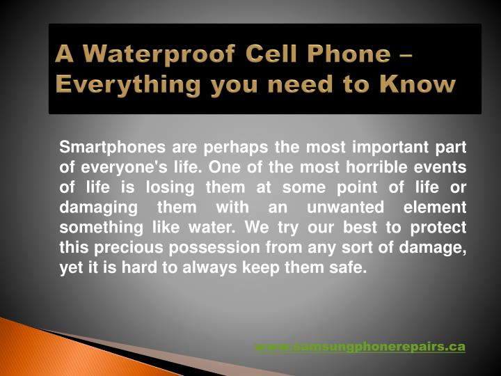 A Waterproof Cell Phone – Everything you need to Know