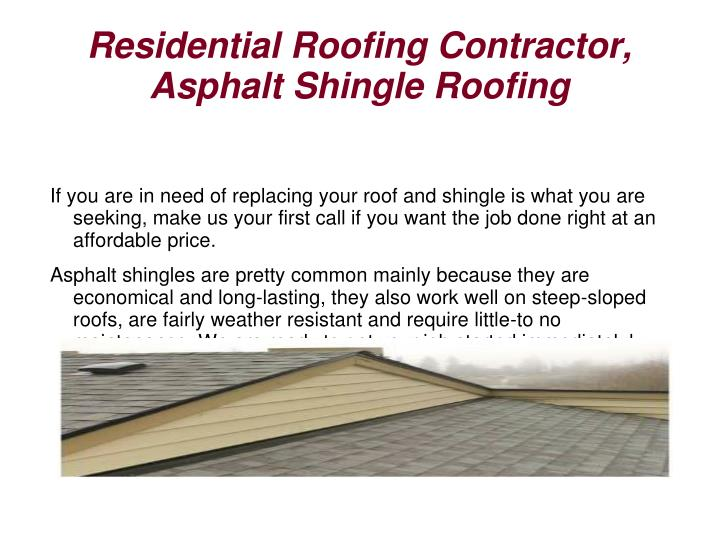 Residential Roofing Contractor, Asphalt Shingle Roofing