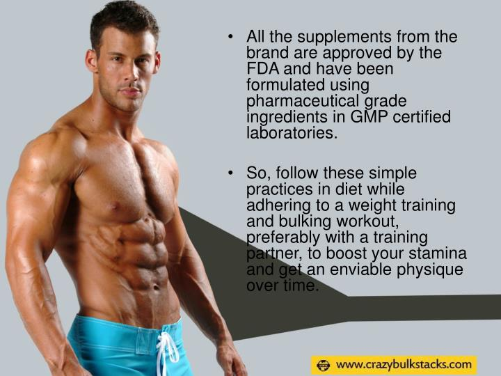 All the supplements from the brand are approved by the FDA and have been formulated using pharmaceutical grade ingredients in GMP certified laboratories.