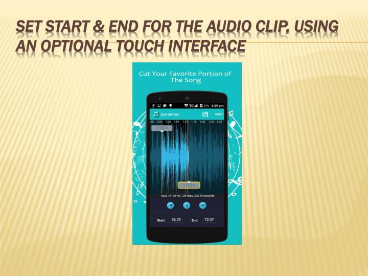 Set start & end for the audio clip, using an optional touch interface