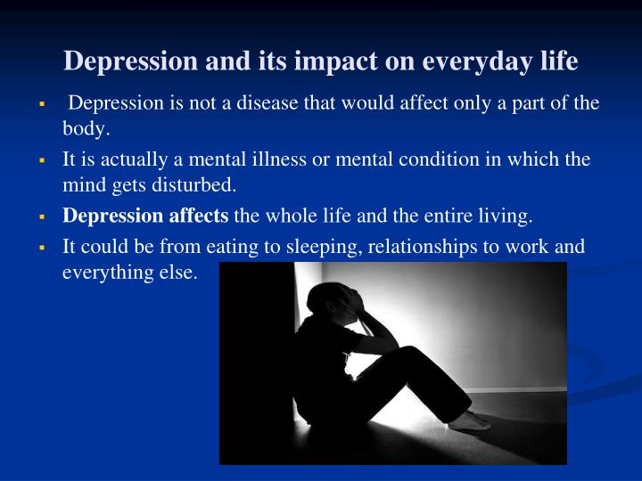 Depression and its impact on everyday life