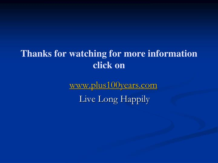 Thanks for watching for more information click on
