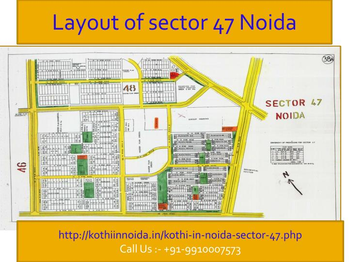 Layout of sector 47