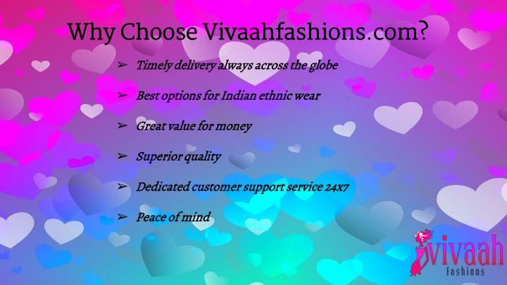 Why Choose Vivaahfashions.com?