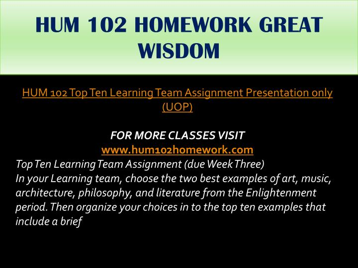 HUM 102 HOMEWORK GREAT WISDOM