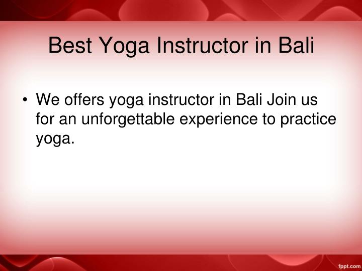 Best yoga instructor in bali