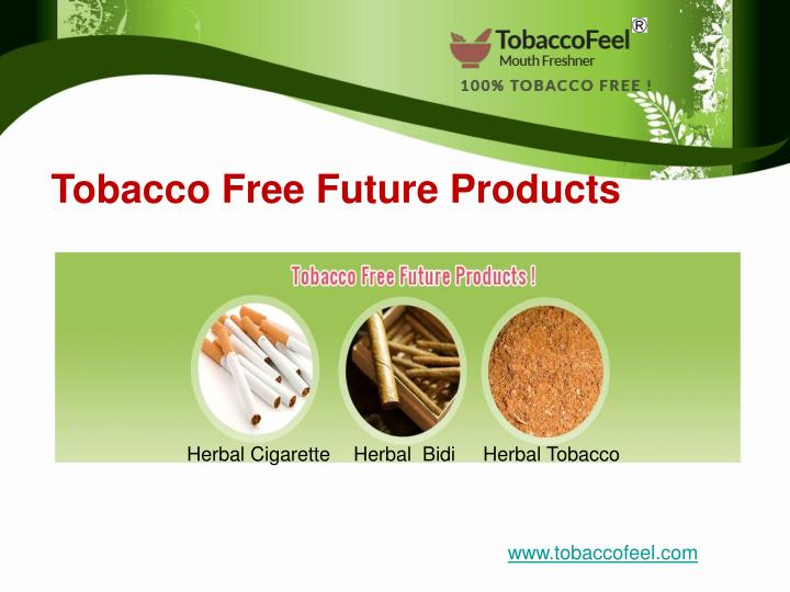 Tobacco Free Future Products