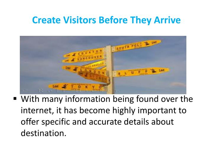 Create Visitors Before They Arrive