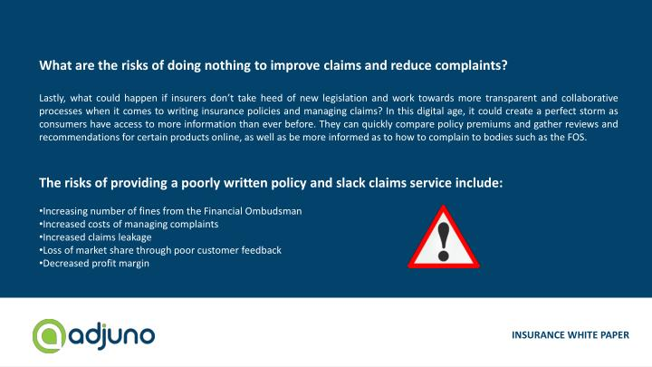 What are the risks of doing nothing to improve claims and reduce complaints?