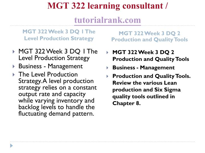 MGT 322 learning consultant /