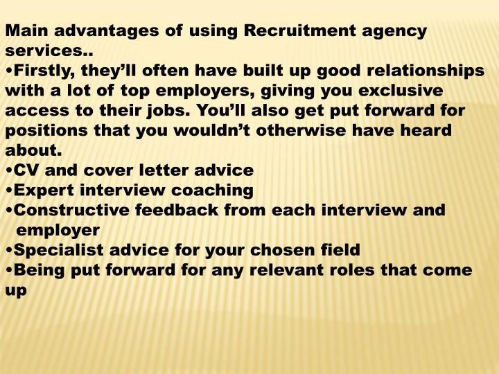 Main advantages of using Recruitment agency services..