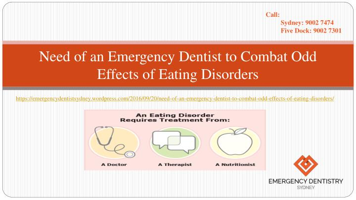 Need of an emergency dentist to combat odd effects of eating disorders