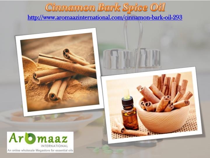 Cinnamon Bark Spice Oil