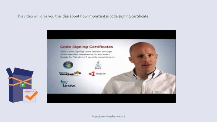 This video will give you the idea about how important is code signing certificate.