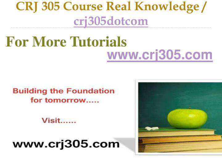 Crj 305 course real knowledge crj305dotcom
