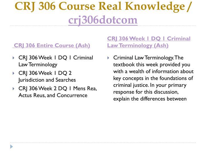 Crj 306 course real knowledge crj306dotcom1