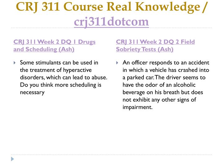 CRJ 311 Course Real Knowledge /