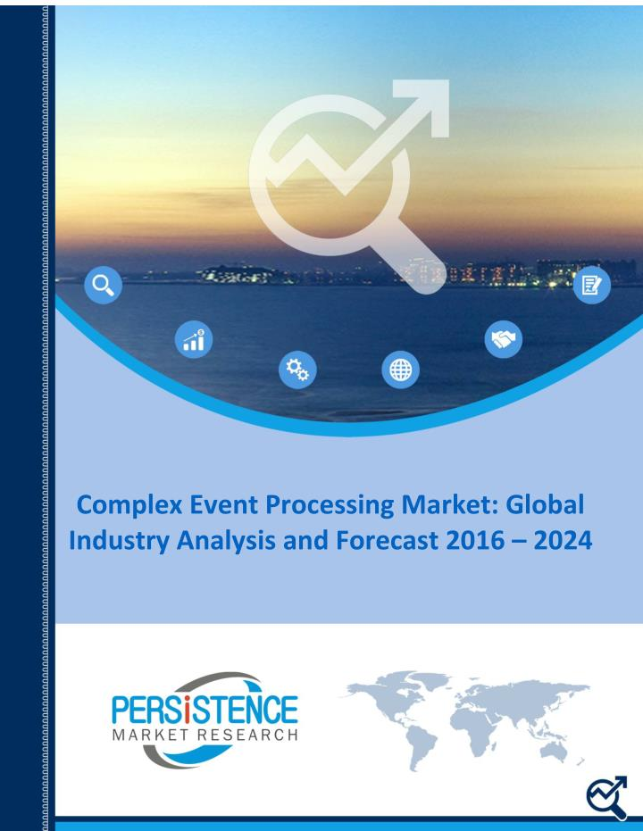 Complex Event Processing Market: Global