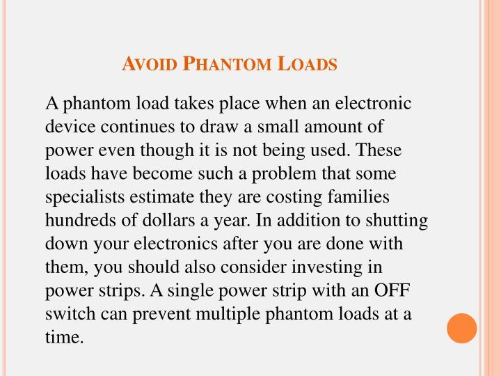 Avoid Phantom Loads