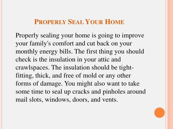 Properly Seal Your Home