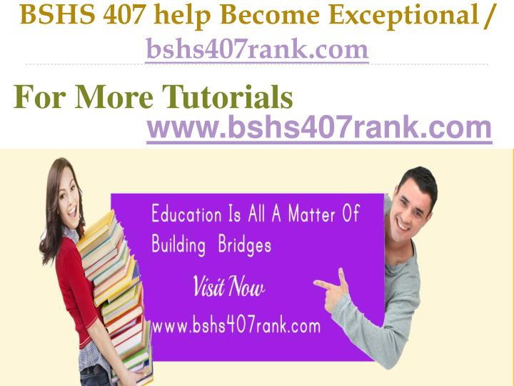 Bshs 407 help become exceptional bshs407rank com